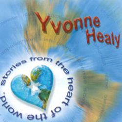 Yvonne Healy - Stories from the Heart of the World