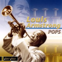 Louis Armstrong - Pops [Passport]