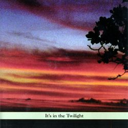 It's in the Twilight