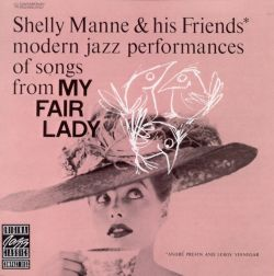 Modern Jazz Performances of Songs from My Fair Lady