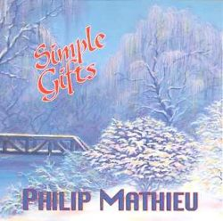 Phil Mathieu - Simple Gifts