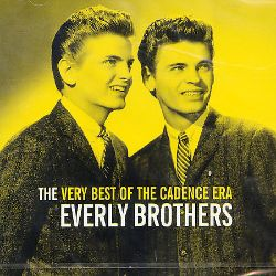 The Everly Brothers - Very Best of the Cadence Era