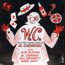 Original Soundtrack - Songs from W.C. & Other Theatre Songs of Al Carmines
