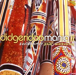 Didgeridoo Mania, Vol. 2: Goin' Walkabout