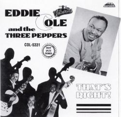 Eddie Cole & His Gang - That's Right