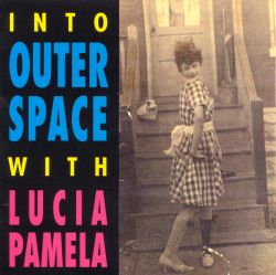 Into Outer Space with Lucia Pamela