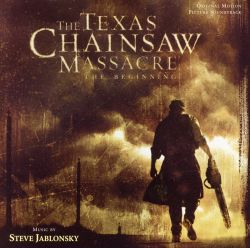 The Texas Chainsaw Massacre: The Beginning [Original Motion Picture Soundtrack]