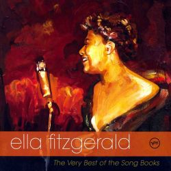 Ella Fitzgerald - The Very Best of the Song Books