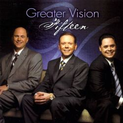 Greater Vision - Fifteen