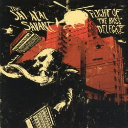 The Jai-Alai Savant - Flight of the Bass Delegate