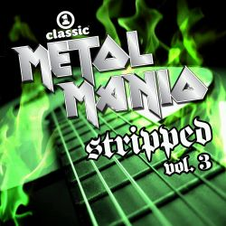 Vh1 Classic Presents Metal Mania Stripped Vol 3