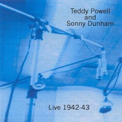Teddy Powell - Live 1942-1943