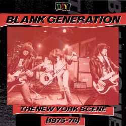 D.I.Y.: Blank Generation: The New York Scene (1975-78)