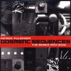 Dogmatic Sequences: The Series 1994-2006