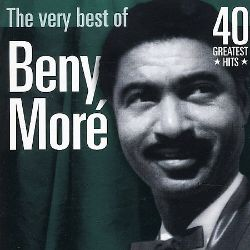 The Very Best of Beny Moré