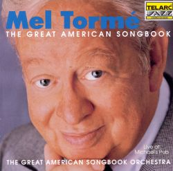Mel Tormé - The Great American Songbook: Live at Michael's Pub