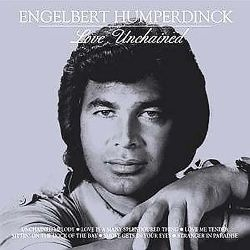 Engelbert Humperdinck - Love Unchained