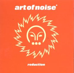 The Art of Noise - Reduction/Seduction of Claude