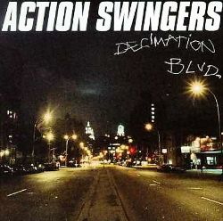 Action Swingers - Decimation Blvd.