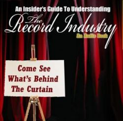 An Insiders Guide to Understanding the Record Industry