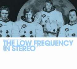 The Last Temptation of... the Low Frequency in Stereo, Vol. 1