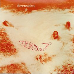 Downsiders - All My Friends Are Fish