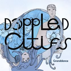 Dappled Cities - Granddance
