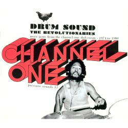 Drum Sound: More Gems from Channel One Dub Room -- 1974 to 1980