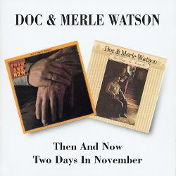 Then and Now/Two Days in November [2002]