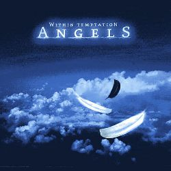 Within Temptation - Angels, Pt. 3