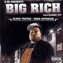 Big Rich - Block Tested: Hood Approved