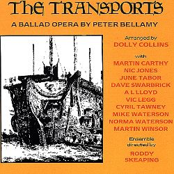 The Transports: A Ballad Opera by Peter Bellamy