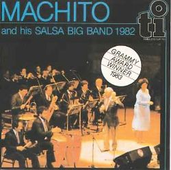 Machito - Machito and His Salsa Big Band 1982
