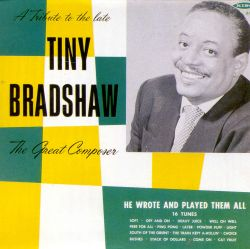 Tiny Bradshaw - The Great Composer