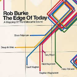 Edge of Today - Rob Burke