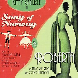 Song of Norway/Roberta [Original Broadway Cast/1944 Studio Cast]