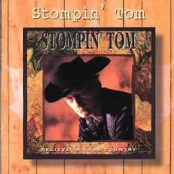 Stompin' Tom - Believe in Your Country
