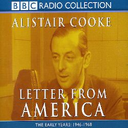 Alistair Cooke - Letter from America, Vol. 1