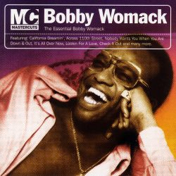 Bobby Womack - The Essential Bobby Womack