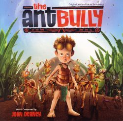 The Ant Bully [Original Motion Picture Soundtrack]