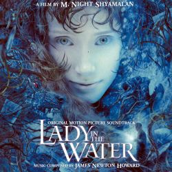Lady in the Water [Original Motion Picture Soundtrack]