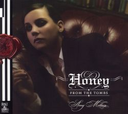 Honey from the Tombs