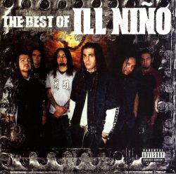 The Best of Ill Niño