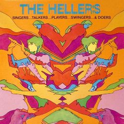 The Hellers - Singers, Talkers, Players, Swingers and Doers