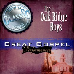 The Oak Ridge Boys - Great Gospel Performances