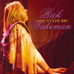 Rick Wakeman - Live at the BBC
