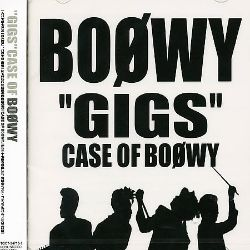 Gigs Case of Boowy