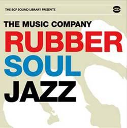 The Music Company - Rubber Soul Jazz