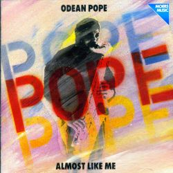 Odean Pope - Almost Like Me
