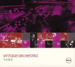 Vintage Orchestra - Thad